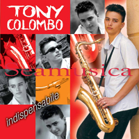 TONY COLOMBO - INDISPENSABILE