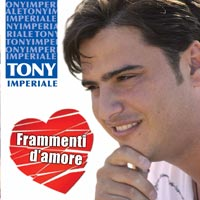 Tony Imperiale - Frammenti d'amore